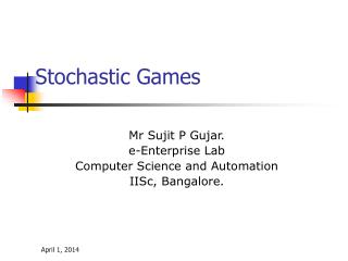 Stochastic Games