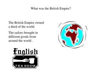 What was the British Empire?