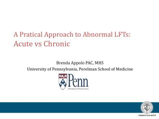 A Pratical Approach to Abnormal LFTs:   Acute vs Chronic