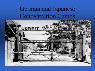 German and Japanese Concentration Camps
