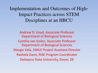Implementation�and�Outcomes�of�High? Impact�Practices�across�STEM Disciplines�at�an�HBCU