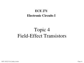 Topic 4 Field-Effect Transistors