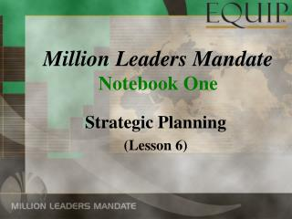 Million Leaders Mandate Notebook One