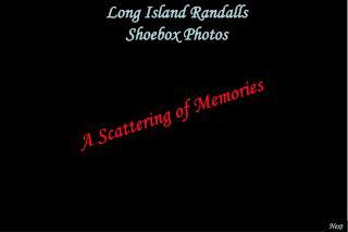 Long Island Randalls Shoebox Photos