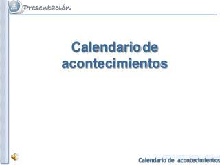Calendario de acontecimientos
