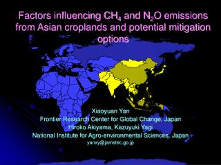 Xiaoyuan Yan Frontier Research Center for Global Change,  Japan Hiroko Akiyama, Kazuyuki Yagi