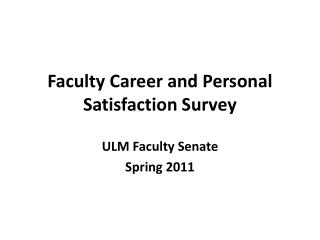 Faculty Career and Personal Satisfaction Survey