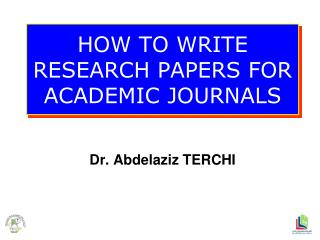 HOW TO WRITE RESEARCH PAPERS FOR  ACADEMIC JOURNALS