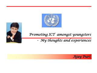 Promoting ICT  amongst youngsters -  My thoughts and experiences