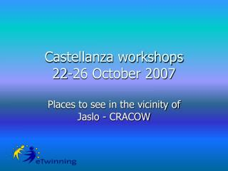 Castellanza workshops 22-26 October 2007