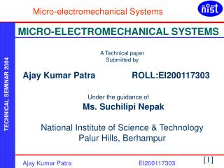 A Technical paper  Submitted by Ajay Kumar Patra               ROLL:EI200117303