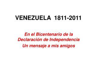 VENEZUELA  1811 -2011