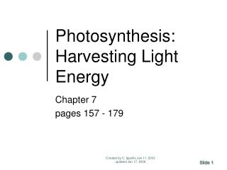 Photosynthesis: Harvesting Light Energy