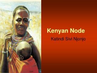 Kenyan Node