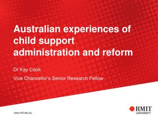 Australian experiences of child support administration and reform