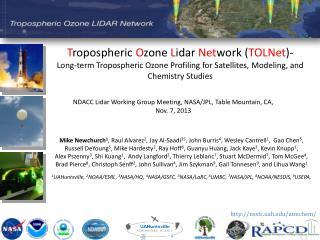 NDACC  Lidar  Working Group Meeting , NASA/JPL, Table Mountain,  CA, Nov. 7, 2013
