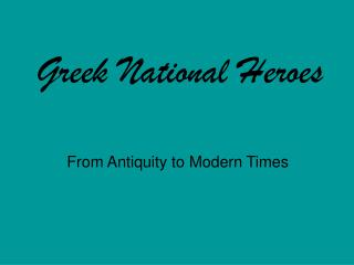 Greek National Heroes