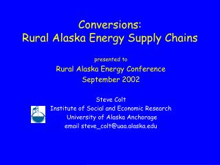 Conversions: Rural Alaska Energy Supply Chains