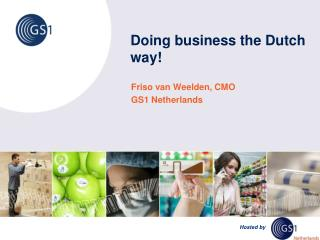 Doing business the Dutch way!