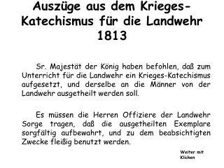 Auszüge aus dem Krieges-Katechismus für die Landwehr 1813