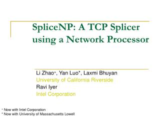 SpliceNP: A TCP Splicer using a Network Processor