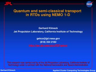 Quantum and semi-classical transport  in RTDs using NEMO 1-D