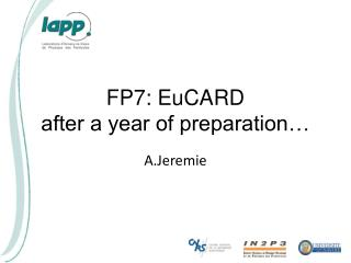 FP7: EuCARD after a year of preparation…