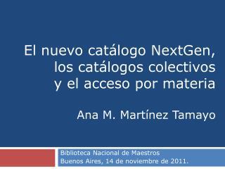 Biblioteca Nacional de Maestros  Buenos Aires, 14 de noviembre de 2011.