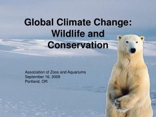 Global Climate Change: Wildlife and Conservation