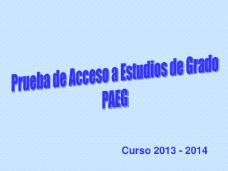 Prueba de Acceso a Estudios de Grado PAEG