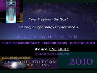 """Your Freedom - Our Goal"" Training in  Light Energy  Consciousness"