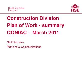 Construction Division Plan of Work - summary CONIAC   March 2011