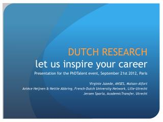 DUTCH RESEARCH let  us inspire your career