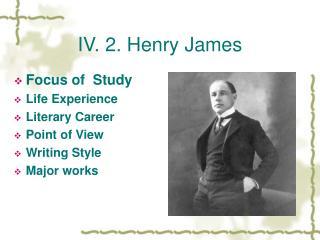 IV. 2. Henry James