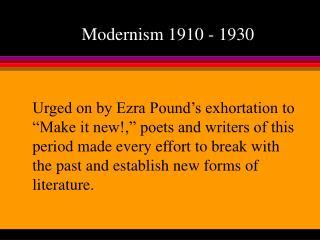 Modernism 1910 - 1930