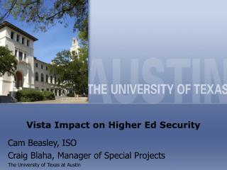 Vista Impact on Higher Ed Security