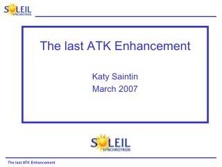 The last ATK Enhancement Katy Saintin March 2007