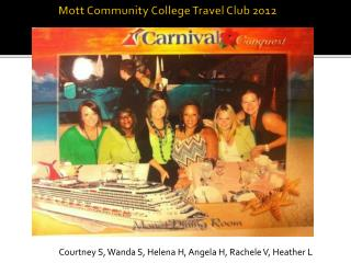 Mott Community College Travel Club 2012