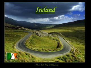 Music:  Irish Folk ~ Drinking Song