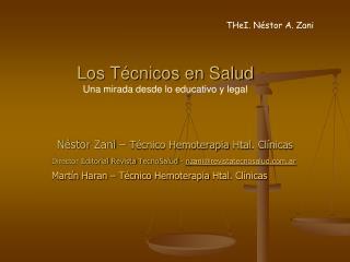 Los Técnicos en Salud  Una mirada desde lo educativo y legal