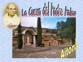 La Cueva del Padre Palau