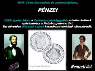 1848–49-es forradalom és szabadságharc . PÉNZEI