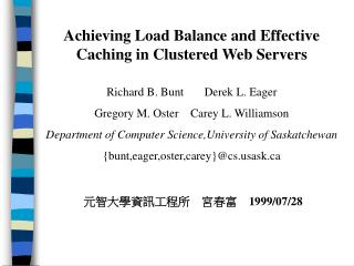 Achieving Load Balance and Effective Caching in Clustered Web Servers