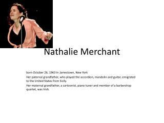 Nathalie Merchant