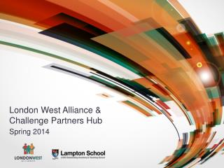 London West Alliance & Challenge Partners Hub