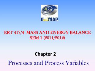 ERT 417/4  MASS AND ENERGY BALANCE SEM 1 (2011/2012)
