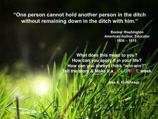 """One person cannot hold another person in the ditch without remaining down in the ditch with him."""