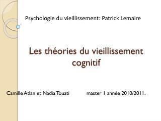 Les théories du vieillissement cognitif