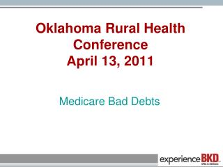 Oklahoma Rural Health Conference April 13, 2011