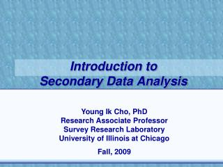 Introduction to  Secondary Data Analysis